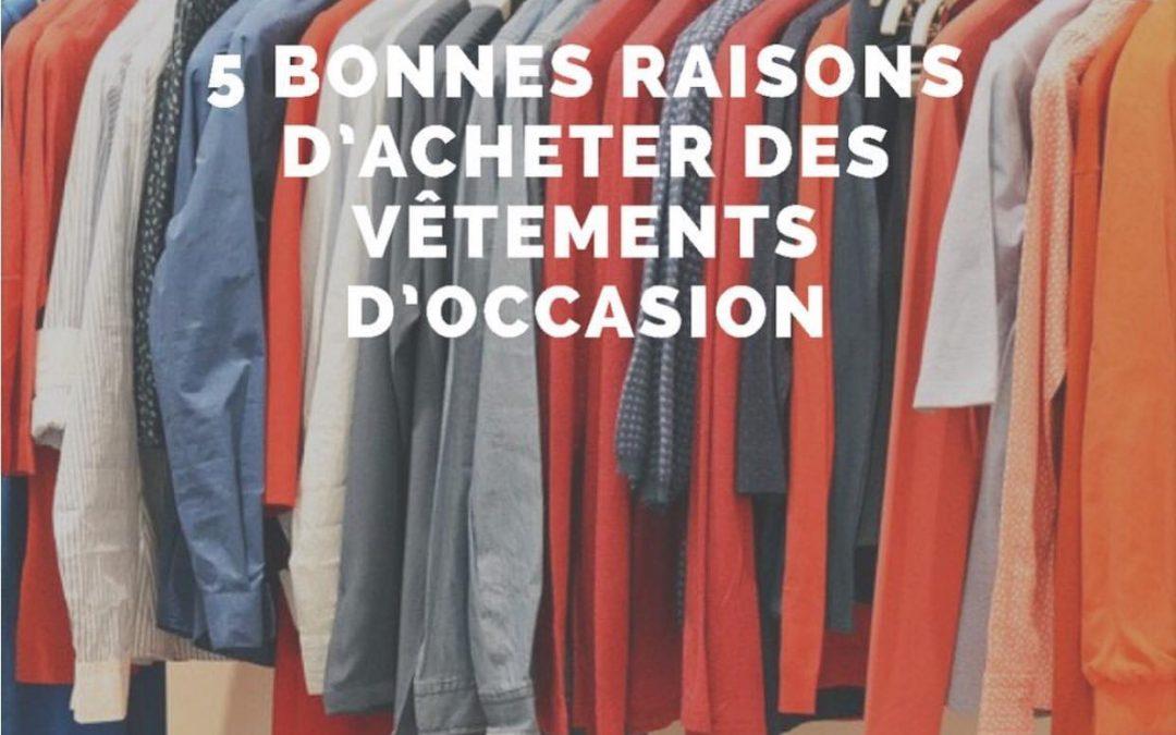 5 Bonnes raisons d'acheter des vêtements d'occasion