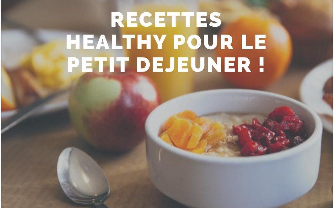 Recettes Healthy pour le petit dejeuner